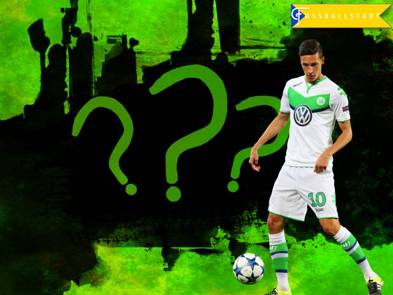 Wolfsburg – The Julian Draxler question