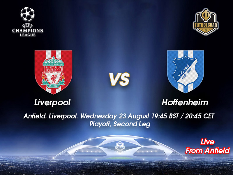 Liverpool v Hoffenheim – Champions League Playoff Live