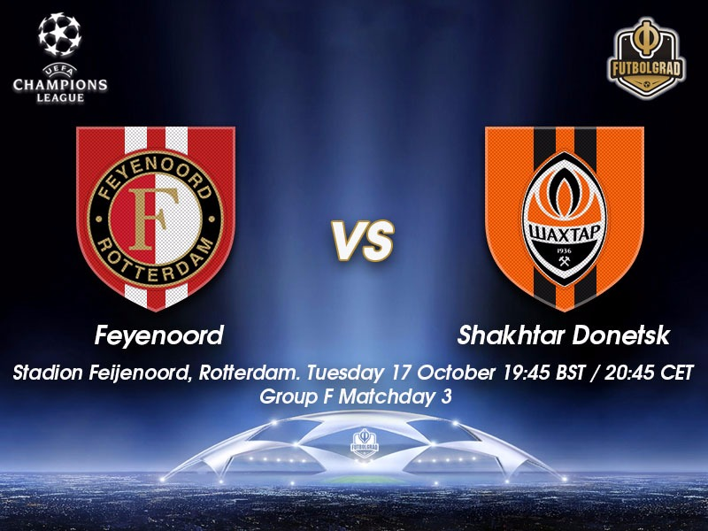 Feyenoord vs Shakhtar – Champions League Preview