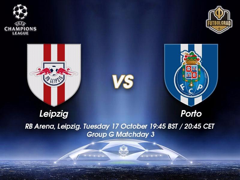 RB Leipzig vs Porto – Champions League Preview