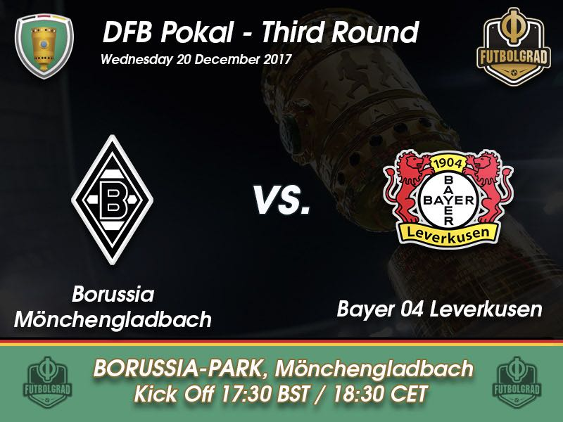Gladbach vs Bayer Leverkusen – DFB Pokal – Preview