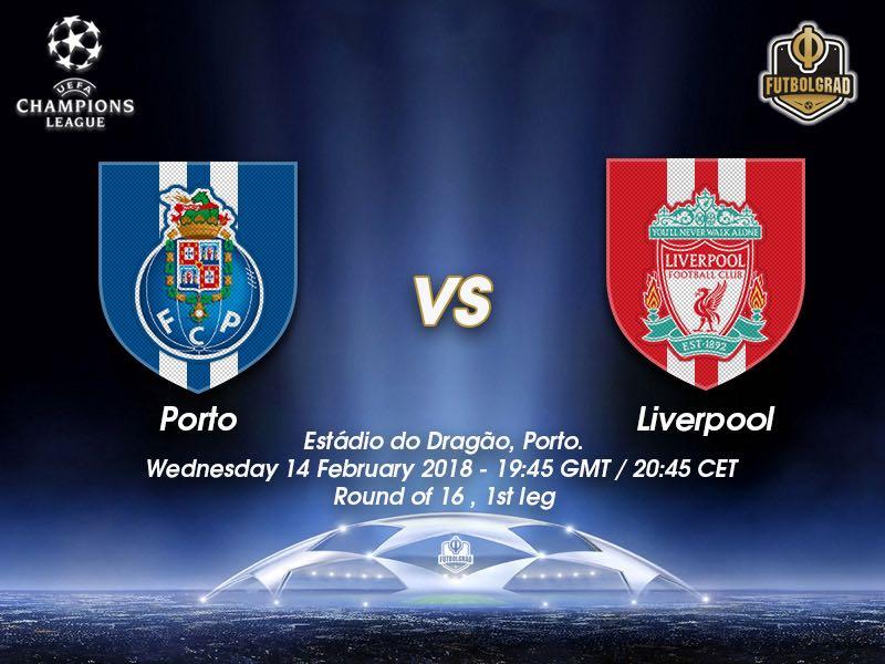 Porto vs Liverpool – Champions League – Preview