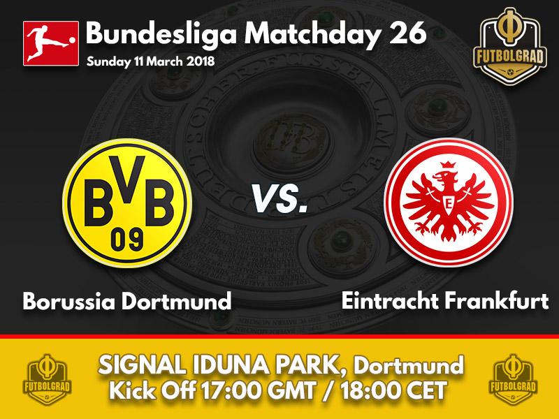 Dortmund vs Eintracht Frankfurt – Bundesliga – Preview