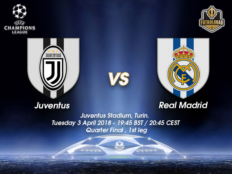 Juventus vs Real Madrid – Champions League – Preview