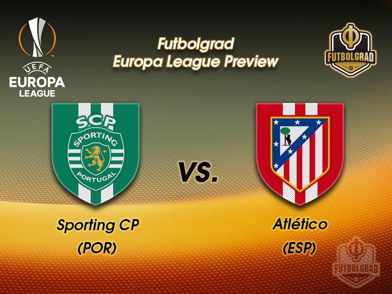Sporting vs Atlético Madrid – Europa League – Preview