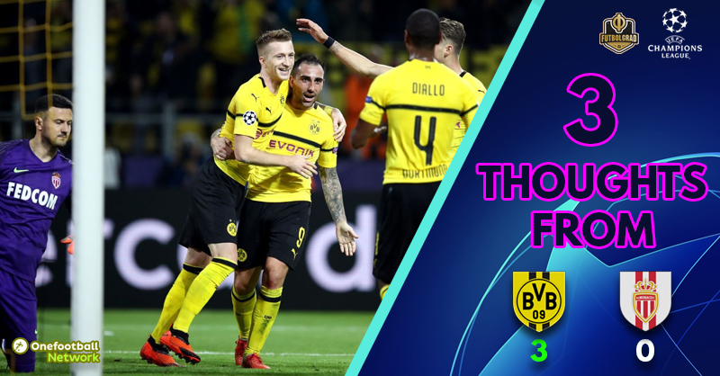 The sky is the limit! Three Thoughts from Dortmund v Monaco