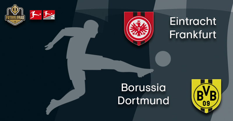 A tale of two attacks – Eintracht Frankfurt vs Borussia Dortmund promises goals galore