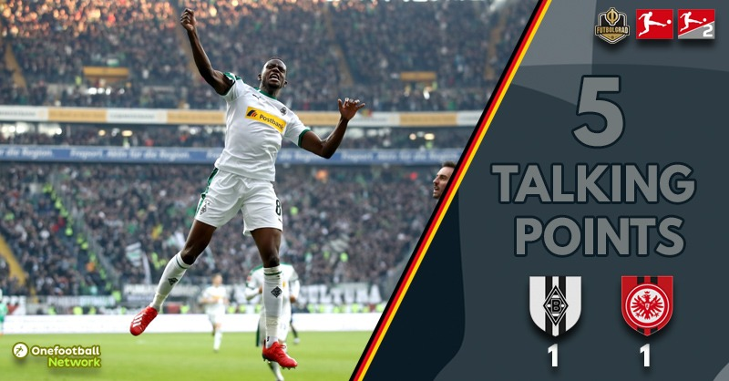 Frankfurt and Gladbach battle each other to a draw – Thoughts from Gladbach v Frankfurt