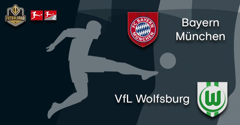 Bayern Munich face favorite opponent VfL Wolfsburg