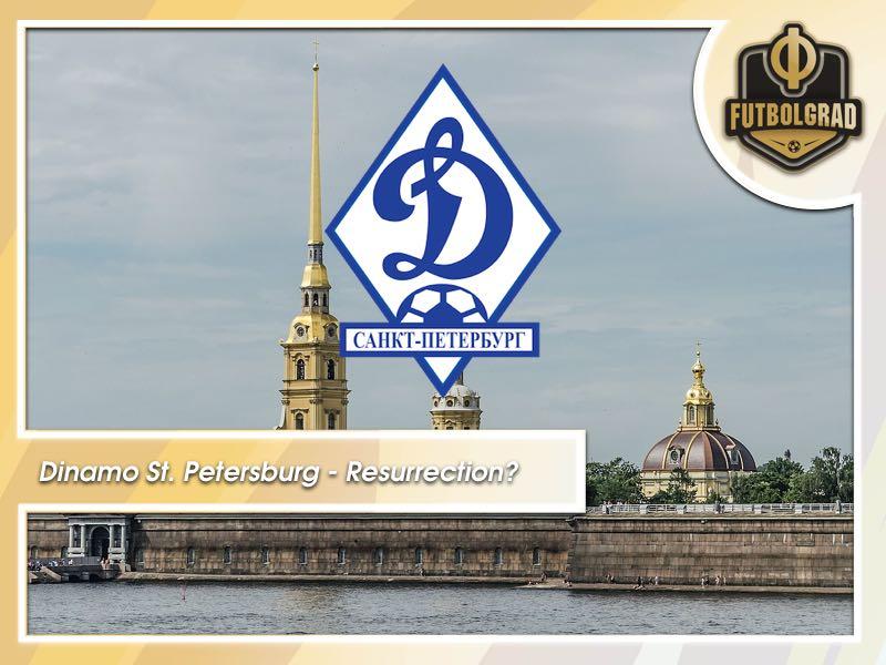 Dinamo St. Petersburg – Resurrected one again