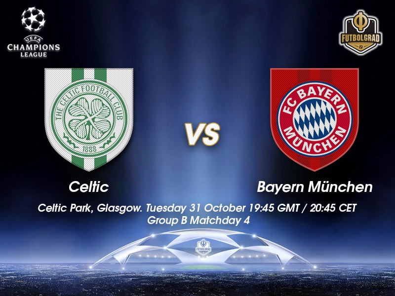 Celtic vs Bayern – Champions League Preview