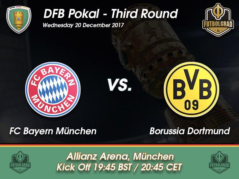 Bayern München vs Dortmund – DFB Pokal – Preview