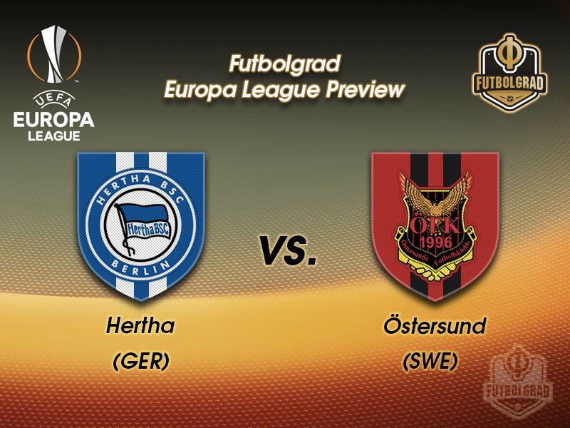 Hertha vs Östersund – Europa League – Preview