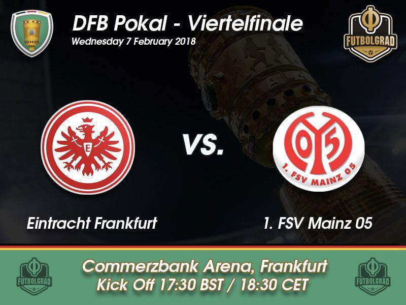 Eintracht Frankfurt vs Mainz – DFB Pokal – Preview
