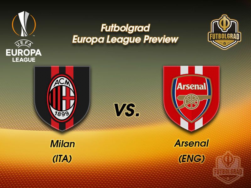 Milan vs Arsenal – Europa League – Preview