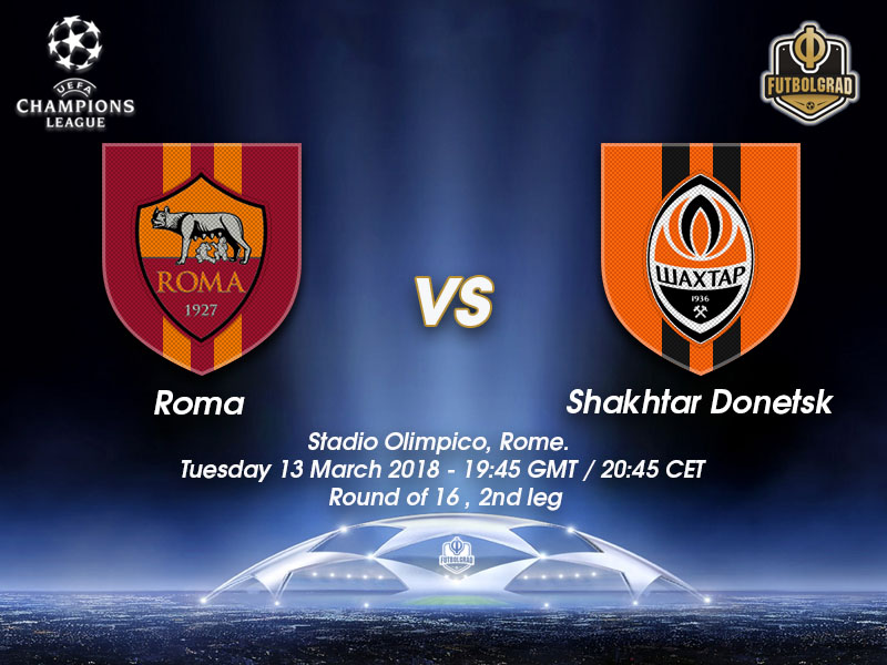 Roma vs Shakhtar Donetsk – Champions League – Preview