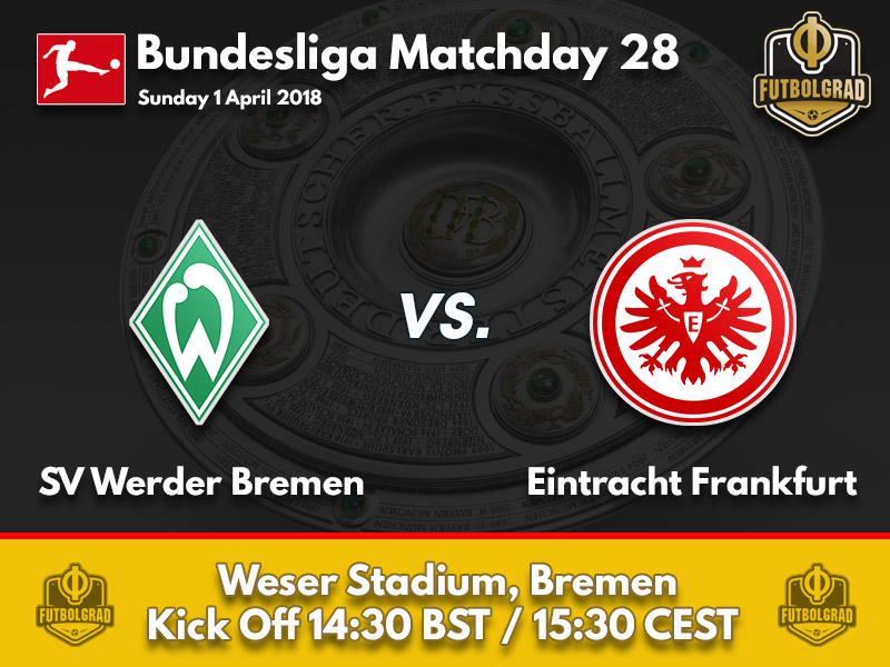Werder vs Eintracht Frankfurt – Bundesliga – Preview