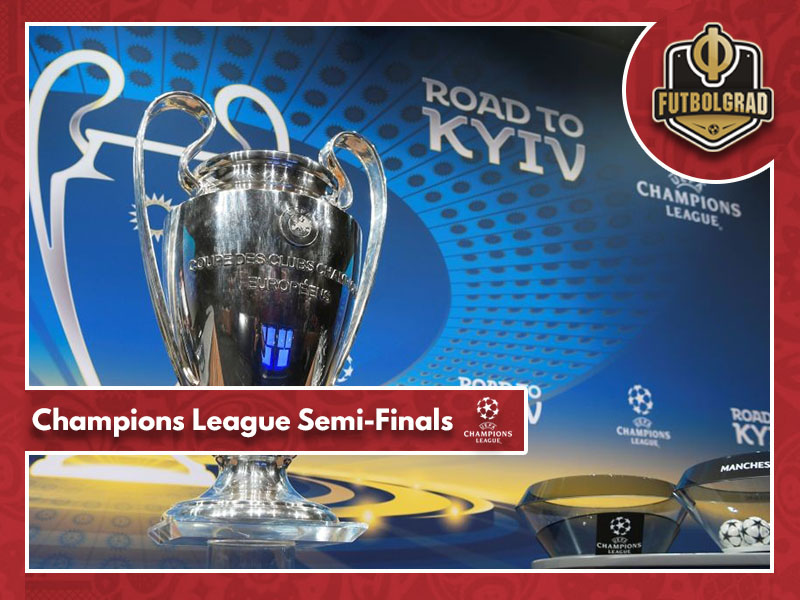 Champions League – Talking Points from the Semi-Final Stage