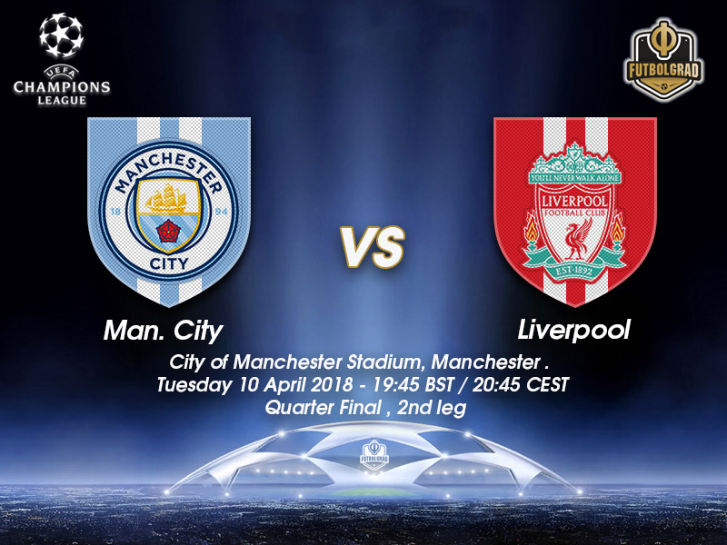 Manchester City vs Liverpool – Champions League – Preview