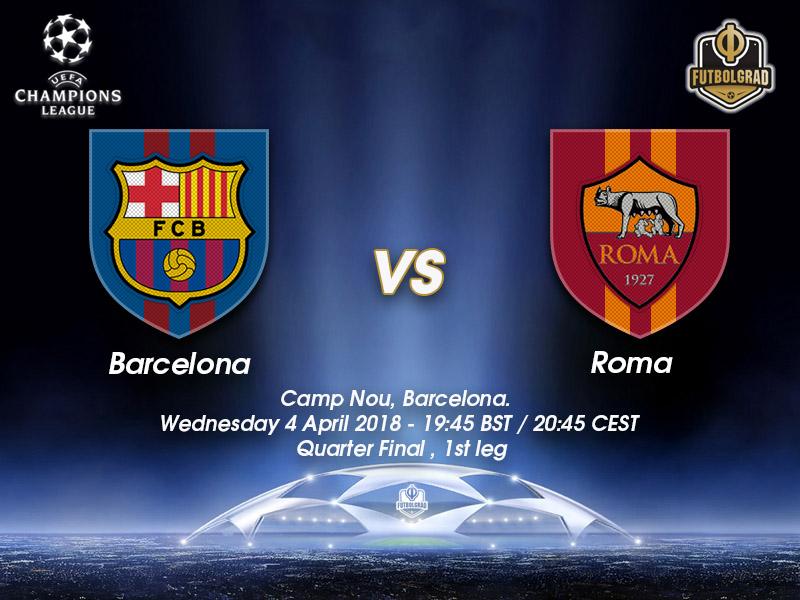 Barcelona vs Roma – Champions League – Preview