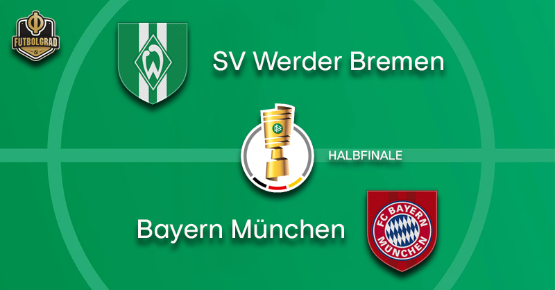 Werder Bremen must overcome giants Bayern to reach final in Berlin