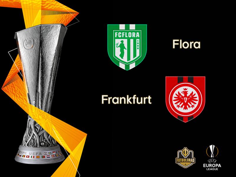 Flora Tallinn host last-year's Europa League semifinalists Eintracht Frankfurt