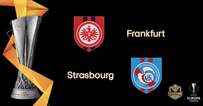 Eintracht Frankfurt want to overcome deficit against Strasbourg