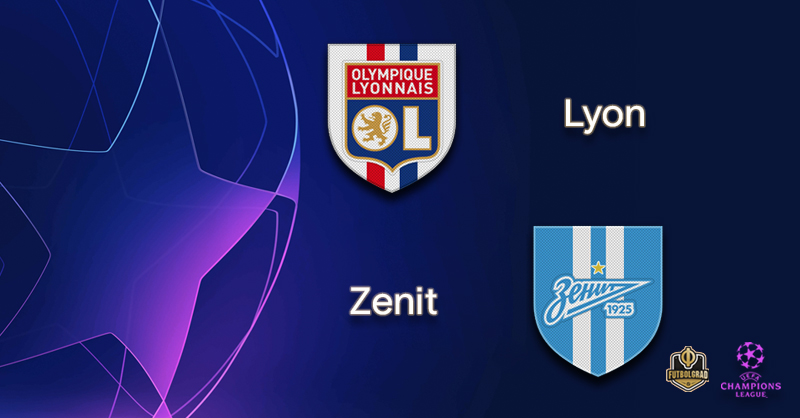 Olympique Lyon vs Zenit – Champions League – Preview