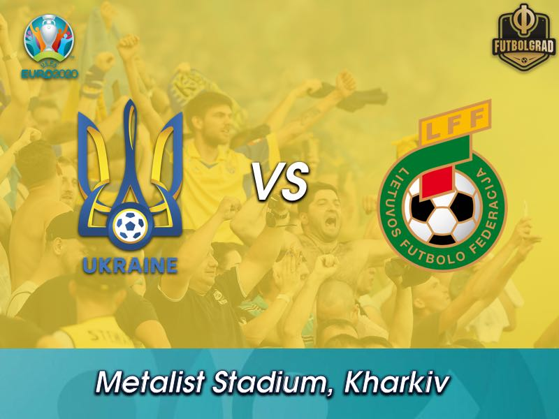Ukraine v Lithuania – Euro 2020 Qualifiers – Three Thoughts