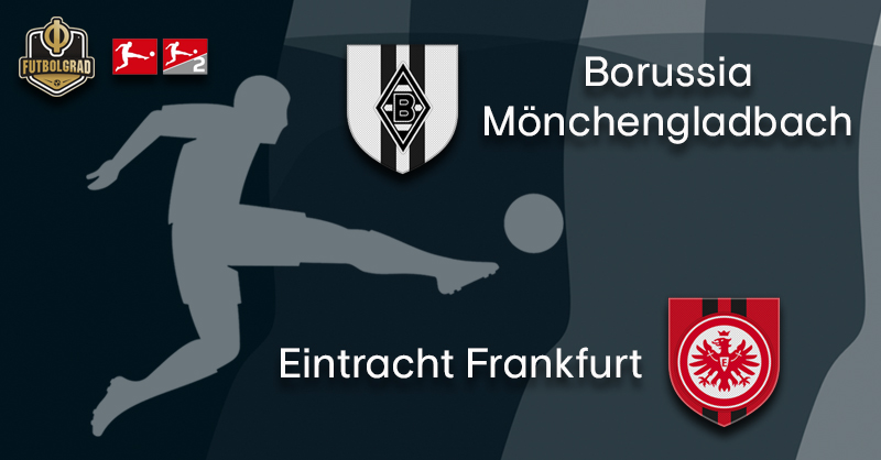 Fireworks in store, high flying Gladbach host Eintracht Frankfurt