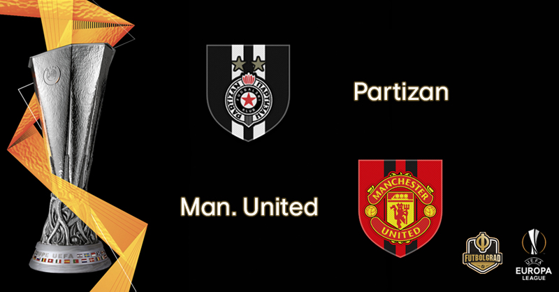 Partizan vs Manchester United – Europa League – Preview