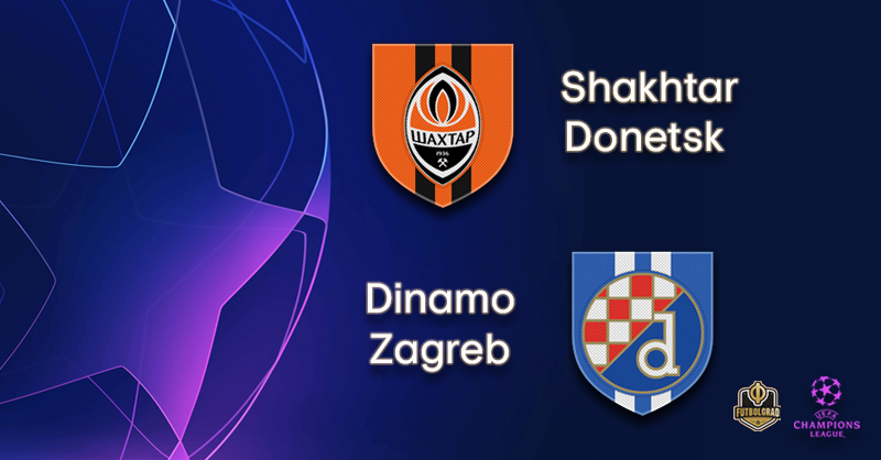 Shakhtar Donetsk vs Dinamo Zagreb – Champions League – Preview