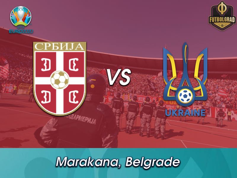 Serbia vs Ukraine – Euro 2020 Qualifiers – Preview