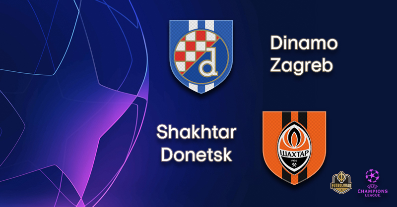 Dinamo Zagreb vs Shakhtar Donetsk – Champions League – Preview