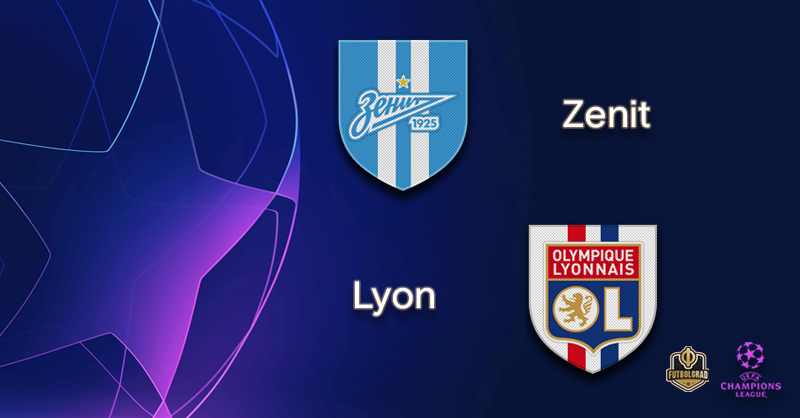 Zenit vs Lyon – Champions League – Preview