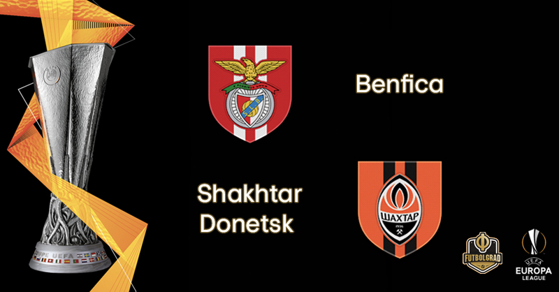 Benfica vs Shakhtar Donetsk – Europa League – Preview