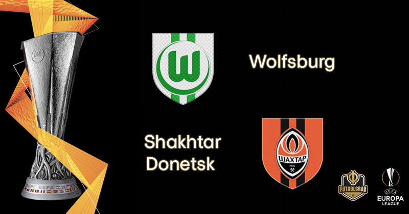 Wolfsburg Host Shakhtar Donetsk in the Europa League's Round of 16